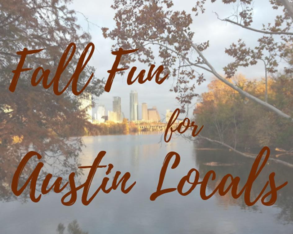 Fall Fun for Austin Locals