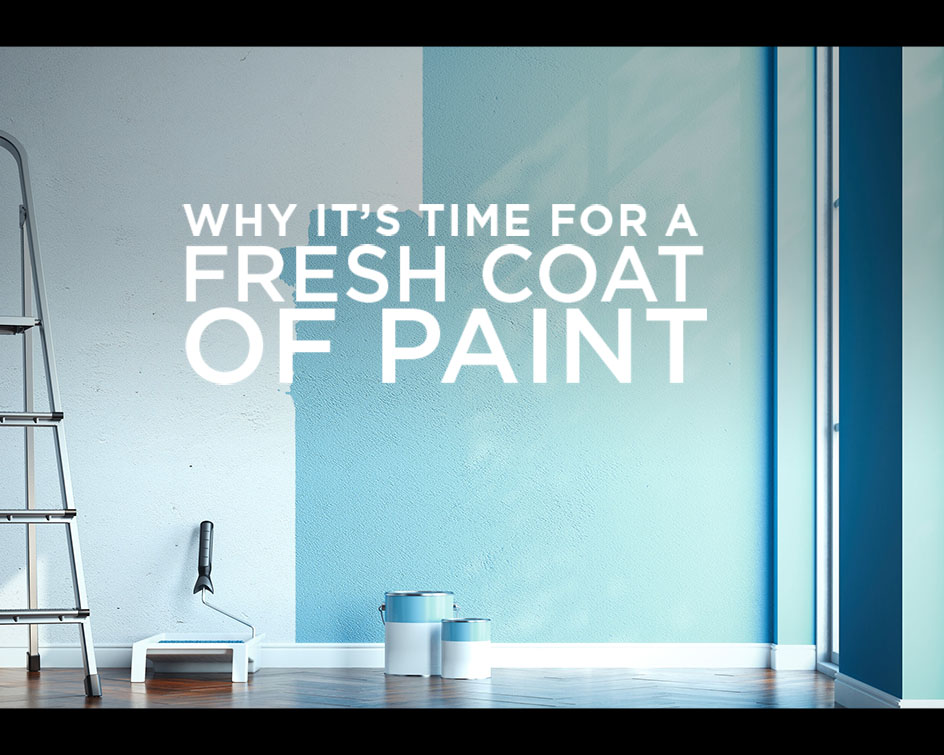 Why Repaint Your Home?